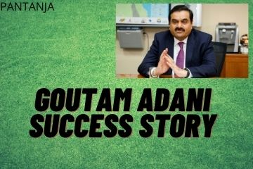 From Rupees 100 Rupees to 50 Billion Dollar | Gautam Adani Inspirational LifeStory & Business Casestudy |