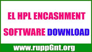EL And HPL Encashment Software For Retirement and Death - EL And HPL Encashment Software Download