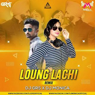 LOUNG LACHI - REMIX - DJ GRS X DJ MONICA