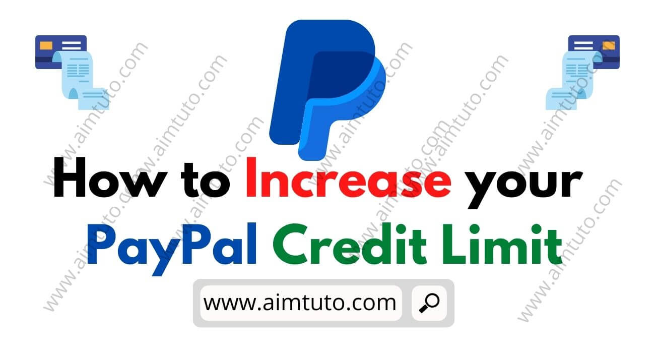 How to Increase your PayPal Credit Limit