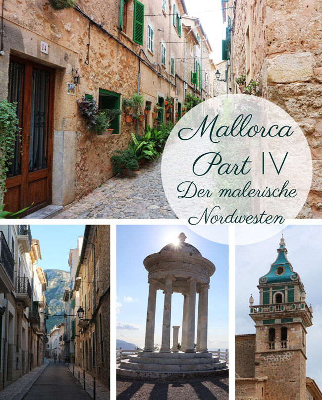 Mallorca Part IV - Der malerische Nordwesten Valldemossa Son Marroig Sóller