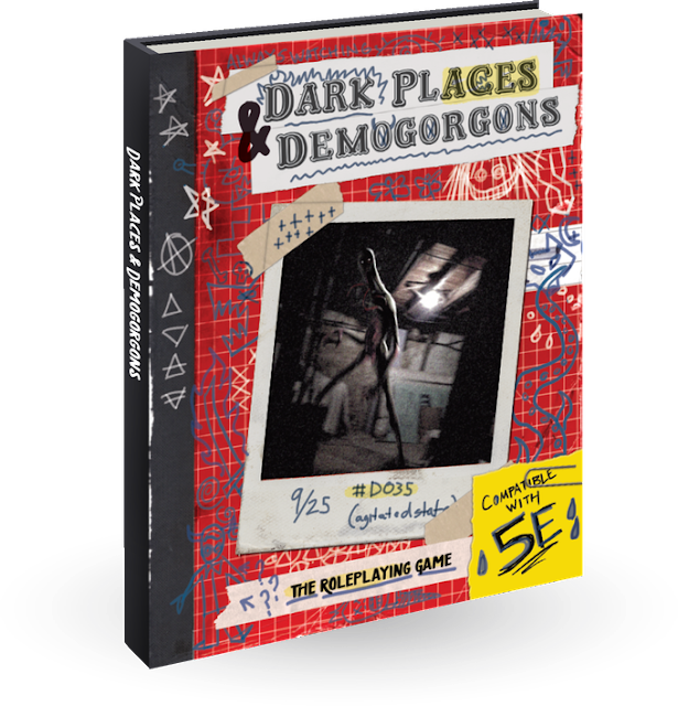 Dark Places and Demogorgons for 5e