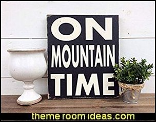 On Mountain Time Sign Ski Sign Lodge Sign