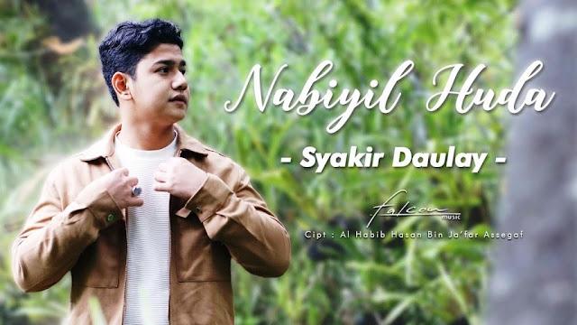 Lirik lagu Syakir Daulay Nabiyil Huda
