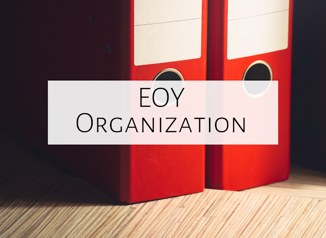 End of the Year Organization