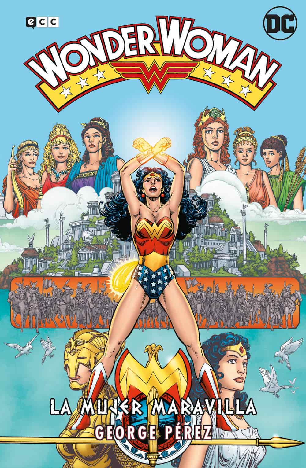 Wonder Woman de George Pérez: La Mujer Maravilla - La Saga Completa