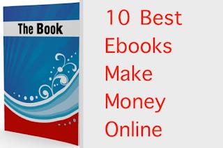 10 Best Ebooks Make Money Online