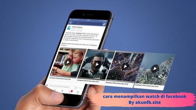 Cara menampilkan video watch di facebook android