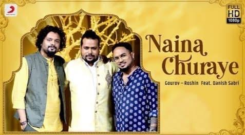 Naina Churaye Lyrics in Hindi, Danish Sabri