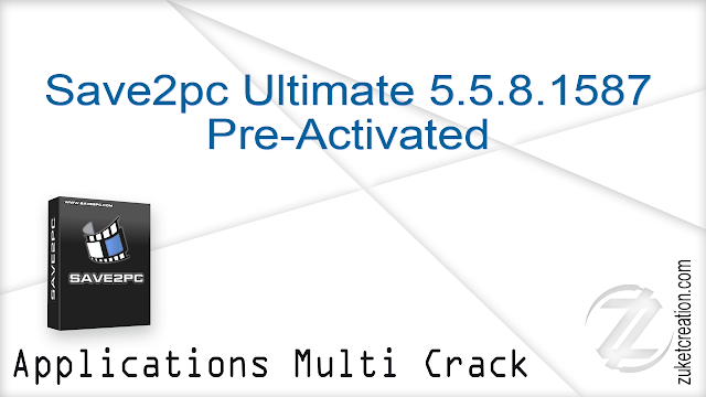 Save2pc Ultimate 5.5.8.1587 Pre-Activated