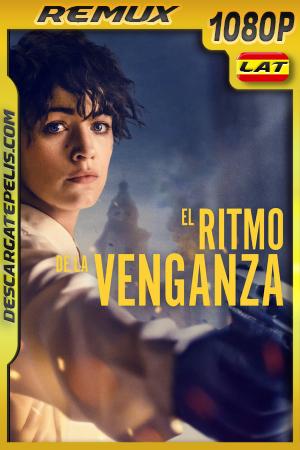 El Ritmo de La Venganza (2020) 1080P BDREMUX Latino – Ingles