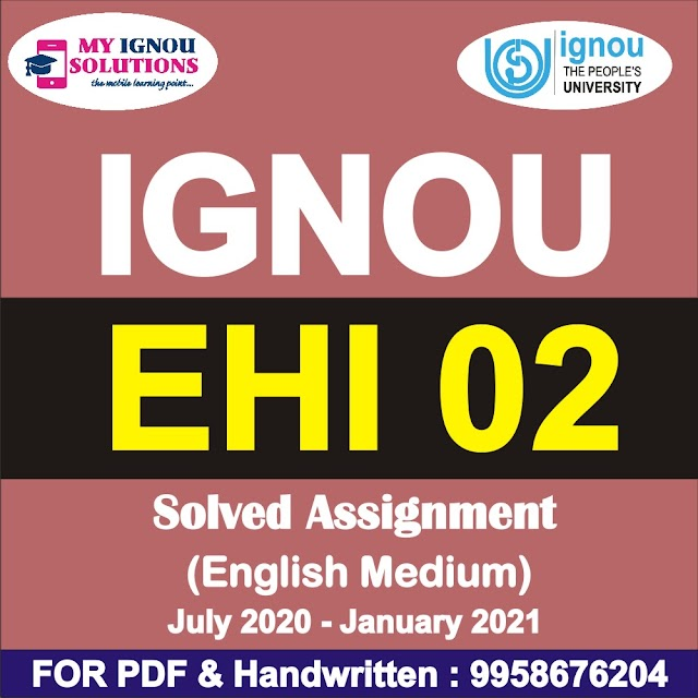 EHI 02 Solved Assignment 2020-21
