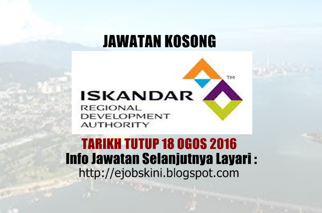 jawatan kosong Iskandar Regional Development Authority