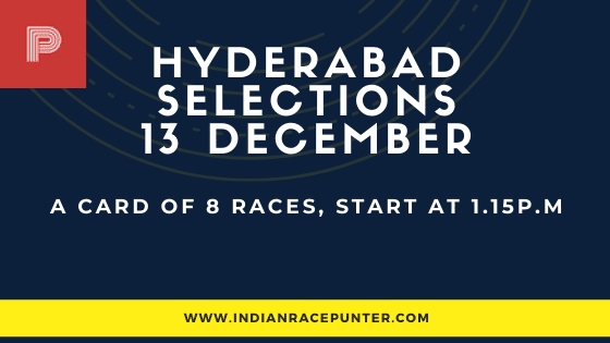 Hyderabad Race Selections 13 December