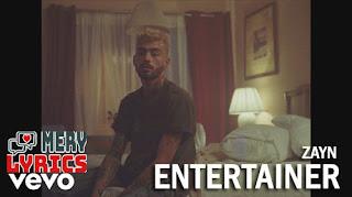Entertainer By ZAYN Malik - Lyrics