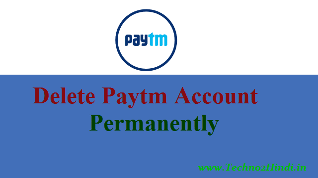 delete paytm account