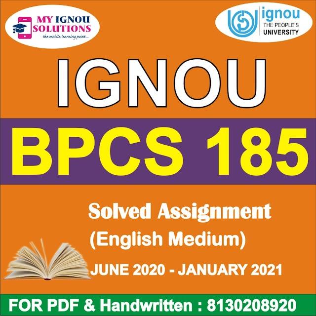 BPCS 185 Solved Assignment 2020-21