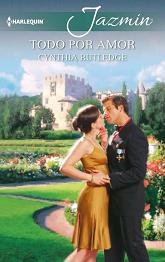 Cynthia Rutledge - Todo Por Amor