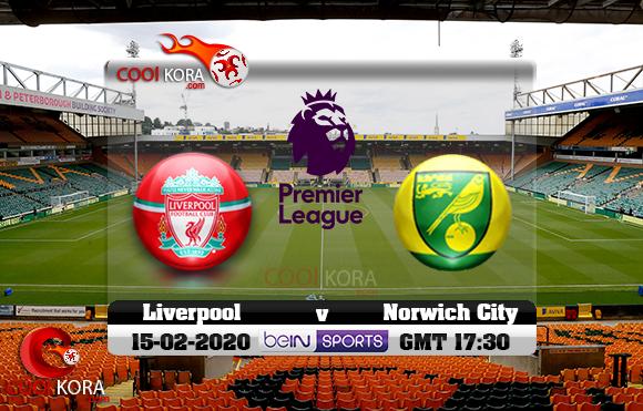 مشاهدة مباراة نوريتش سيتي وليفربول اليوم 15-2-2020 في الدوري الإنجليزي