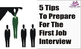 5 Tips To Prepare For The First Job Interview