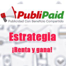 estrategia-publipaid-para-ganar-dinero-2019