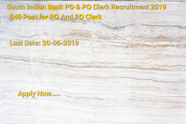South Indian Bank PO & Clerk Recruitment 2019- Apply Form Quickly