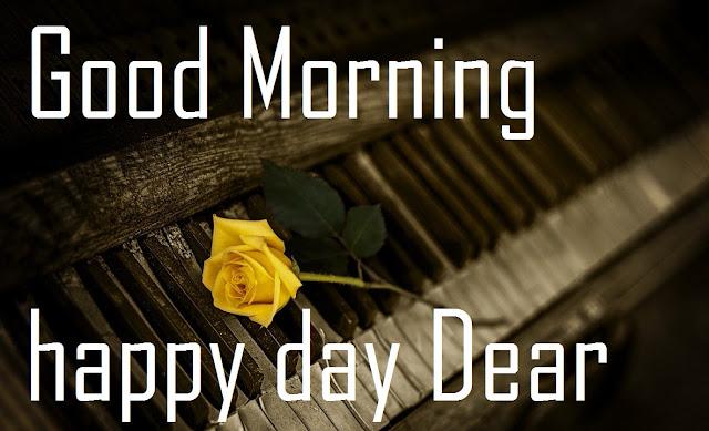 Good Morning happy day Dear yellow rose