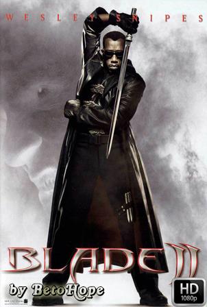 Blade 2 [1080p] [Latino-Ingles] [MEGA]