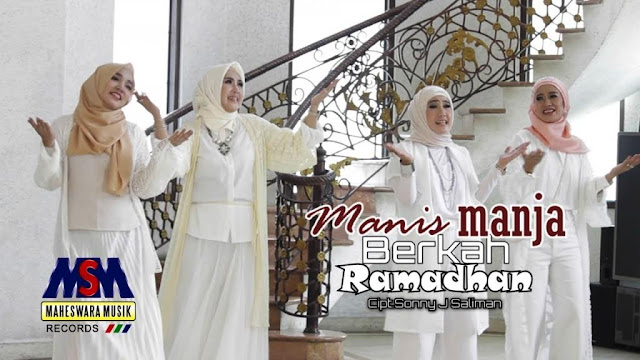 Lirik lagu Manis Manja Group Berkah Ramadhan