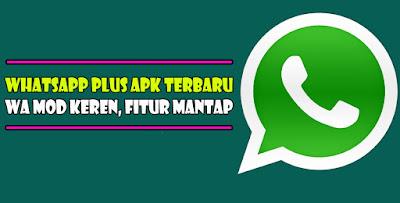 Download Dan Cara Install WhatsApp Plus Versi Terbaru WA Mod Anti Banned