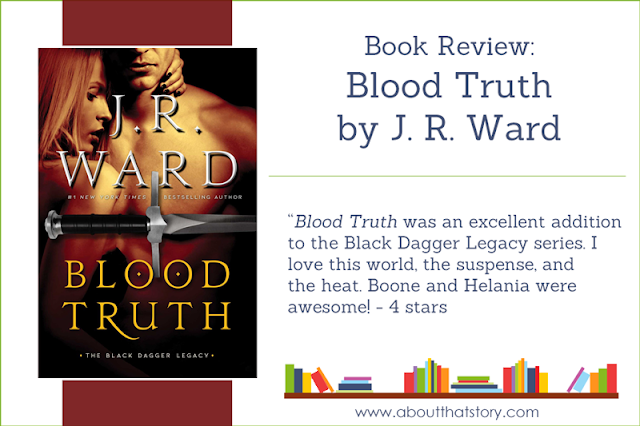Book Review: Blood Truth by J. R. Ward | About That Story