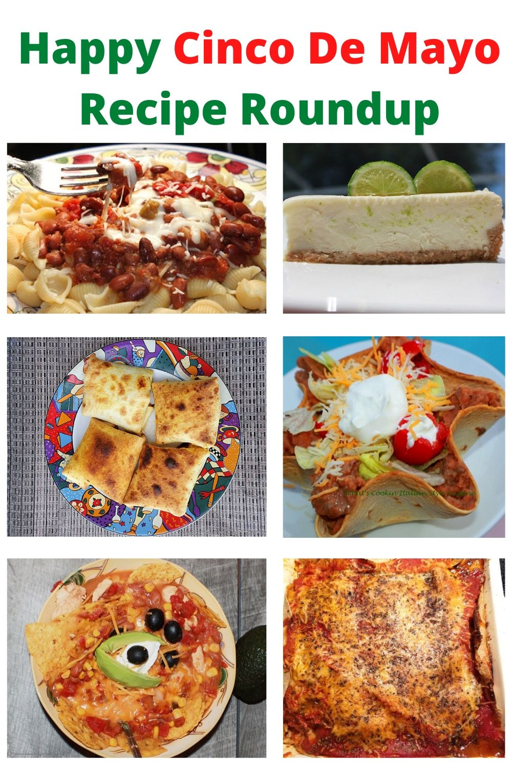 this is a pin for later recipe roundup for Cinco De Mayo on May 5th celebrations