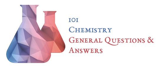 101 Chemistry General Questions