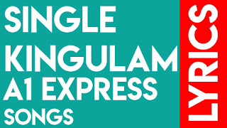 A1 Express, Single Kingulam Song Lyrics | Hiphop Tamizha | Rahul Siplingunj
