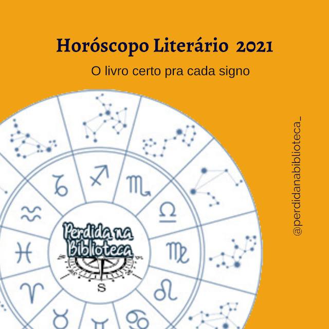 Horóscopo Literário 2021
