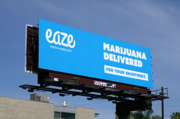 Eaze Marijuana delivered enjoyment billboard