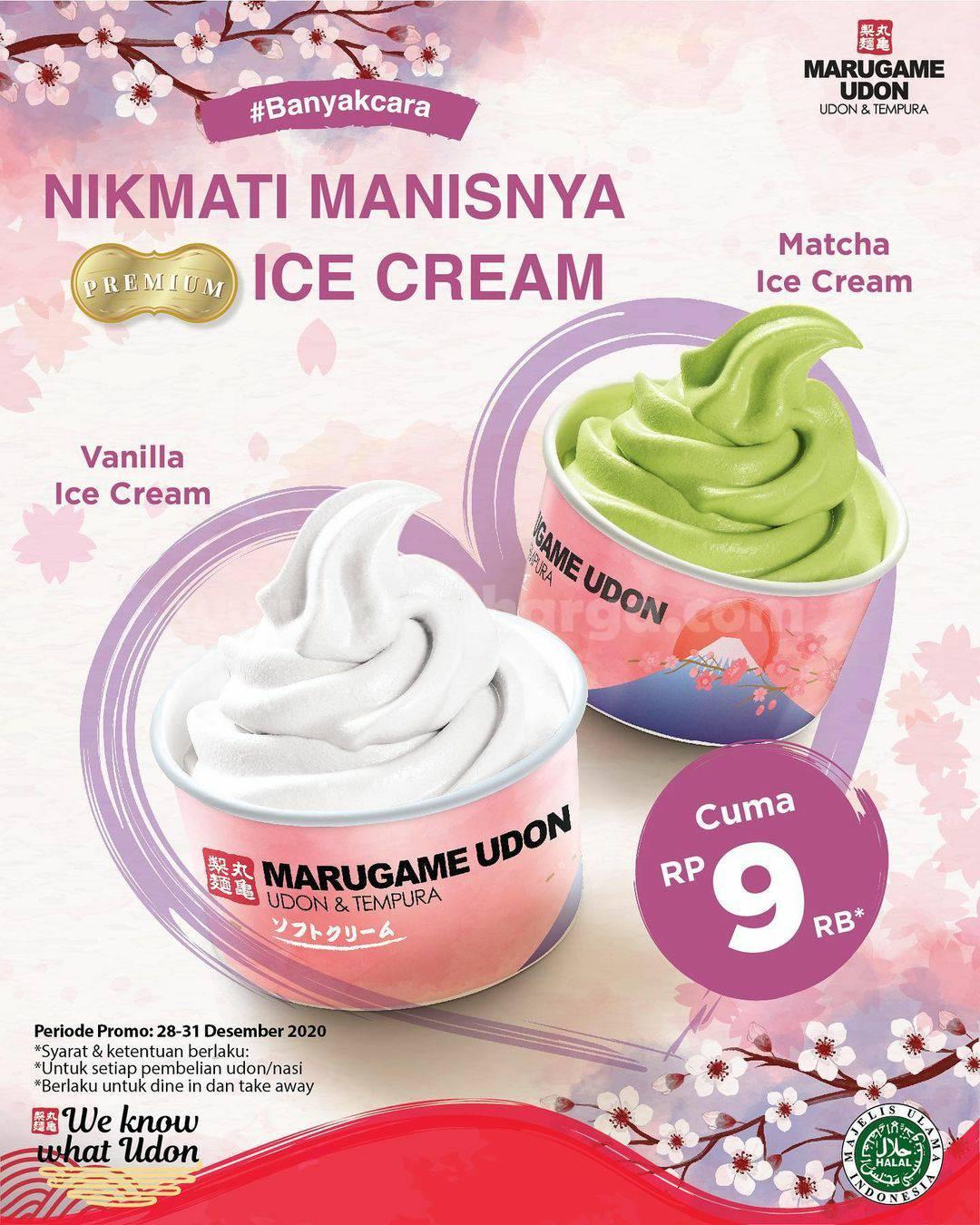 MARUGAME UDON Promo Spesial Premium Ice Cream harga hanya Rp. 9.000