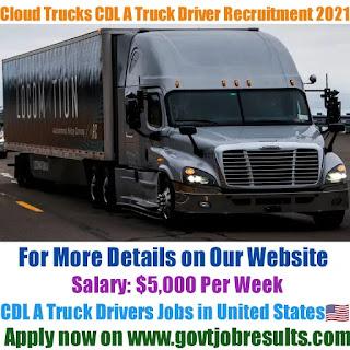 Cloud Trucks CDL A Truck Driver Recruitment 2021-22