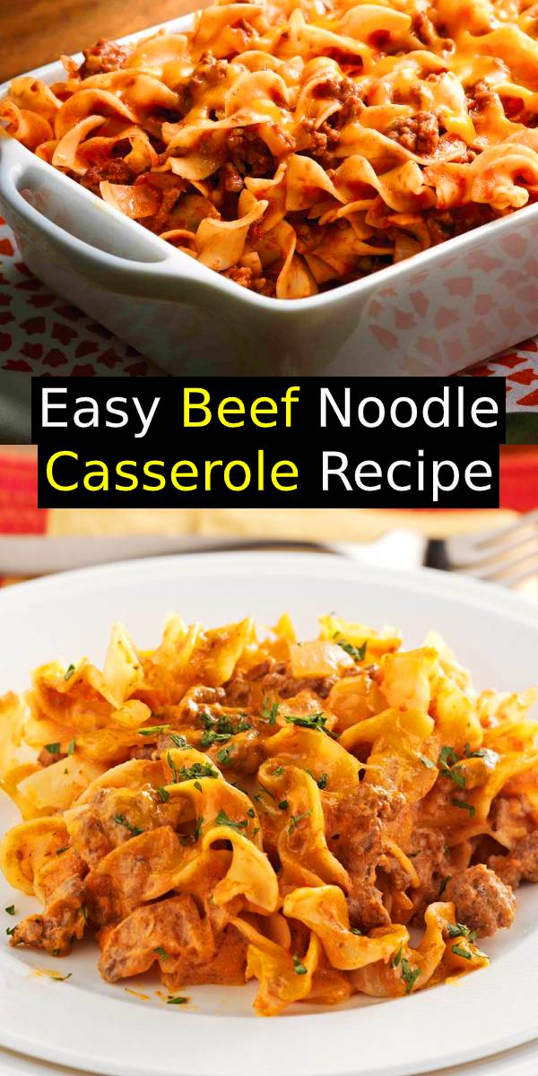 Easy Beef Noodle Casserole Recipe | Easy Ground Beef Casserole | Beef and Egg Noodles #hamburger #beef #noodles #casserole #dinner #easydinner