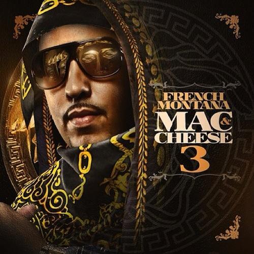 French Montana - Mac Cheese 3 - Mixtape - Descarga