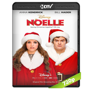 Noelle (2019) HDRip 720p Audio Dual Latino-Ingles