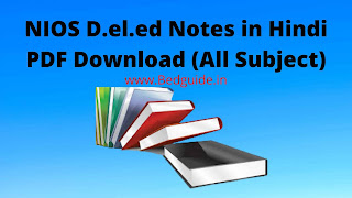 NIOS D.el.ed Notes in Hindi PDF Download