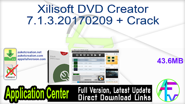 Xilisoft DVD Creator 7.1.3.20170209 + Crack