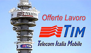 Offerte lavoro Tim Telecom Italia - adessolavoro.blogspot.com