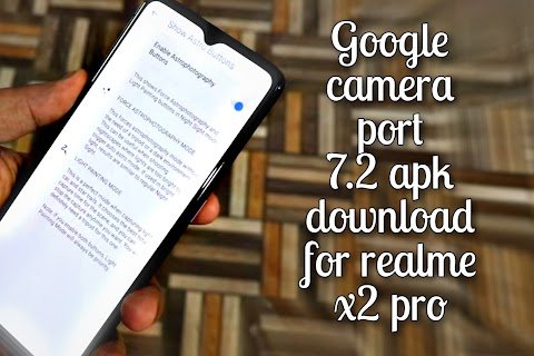 Google camera port 7.2 stable download for Realme x2 pro