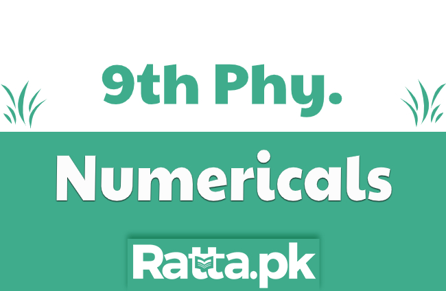 Matric 9th Class Physics Numericals Solved pdf Download