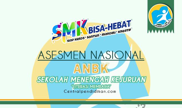 Latihan Soal ANBK Literasi Membaca SMK 2021