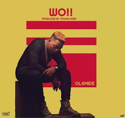 Olamide - Wo! (Prd. Young John)