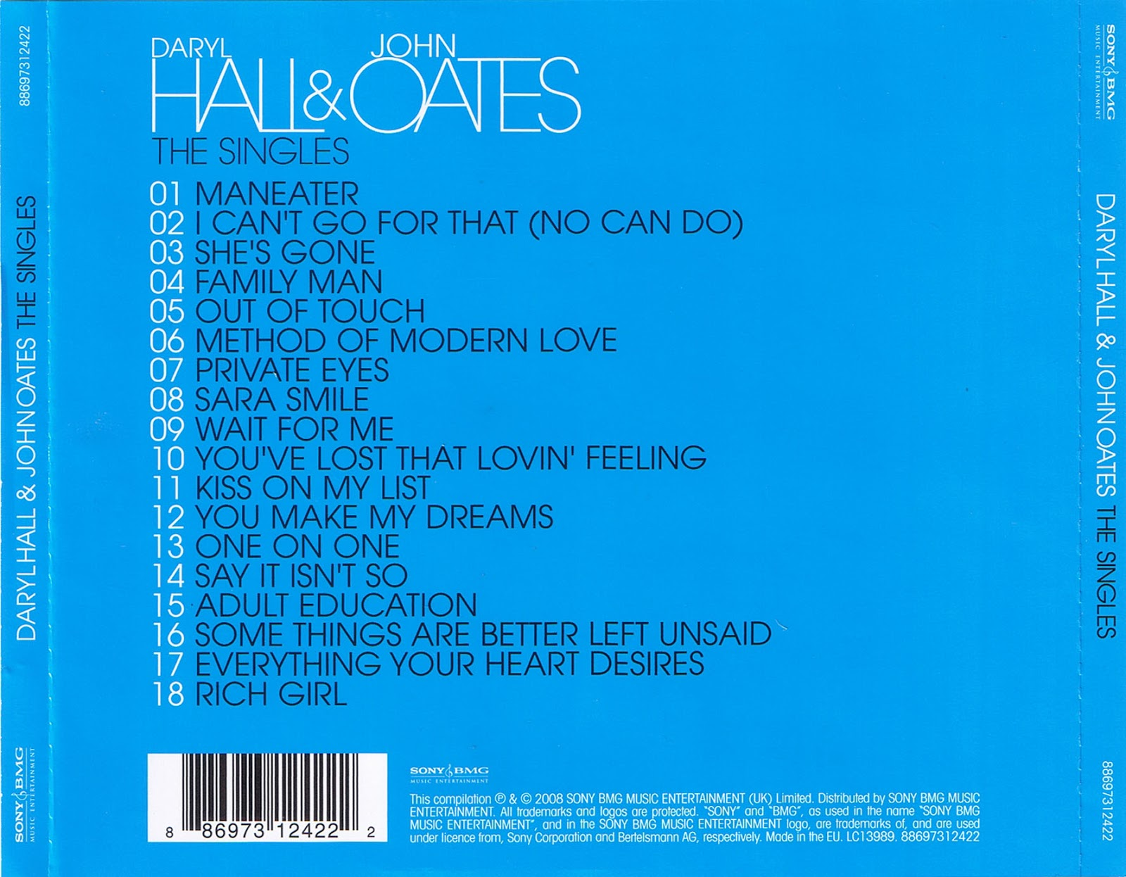 hall and oates the singles zip Change of season is the fourteenth studio album from daryl hall & john oates, released in 1990 the lead single so close peaked at no 11 on the billboard hot 100.