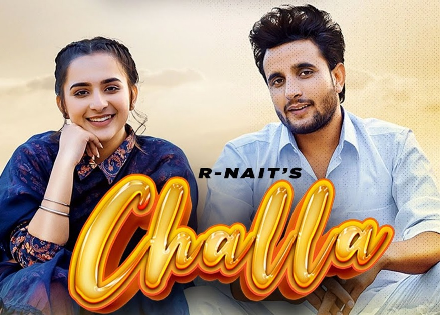 Challa Lyrics - R Nait - Download Video or MP3 Song